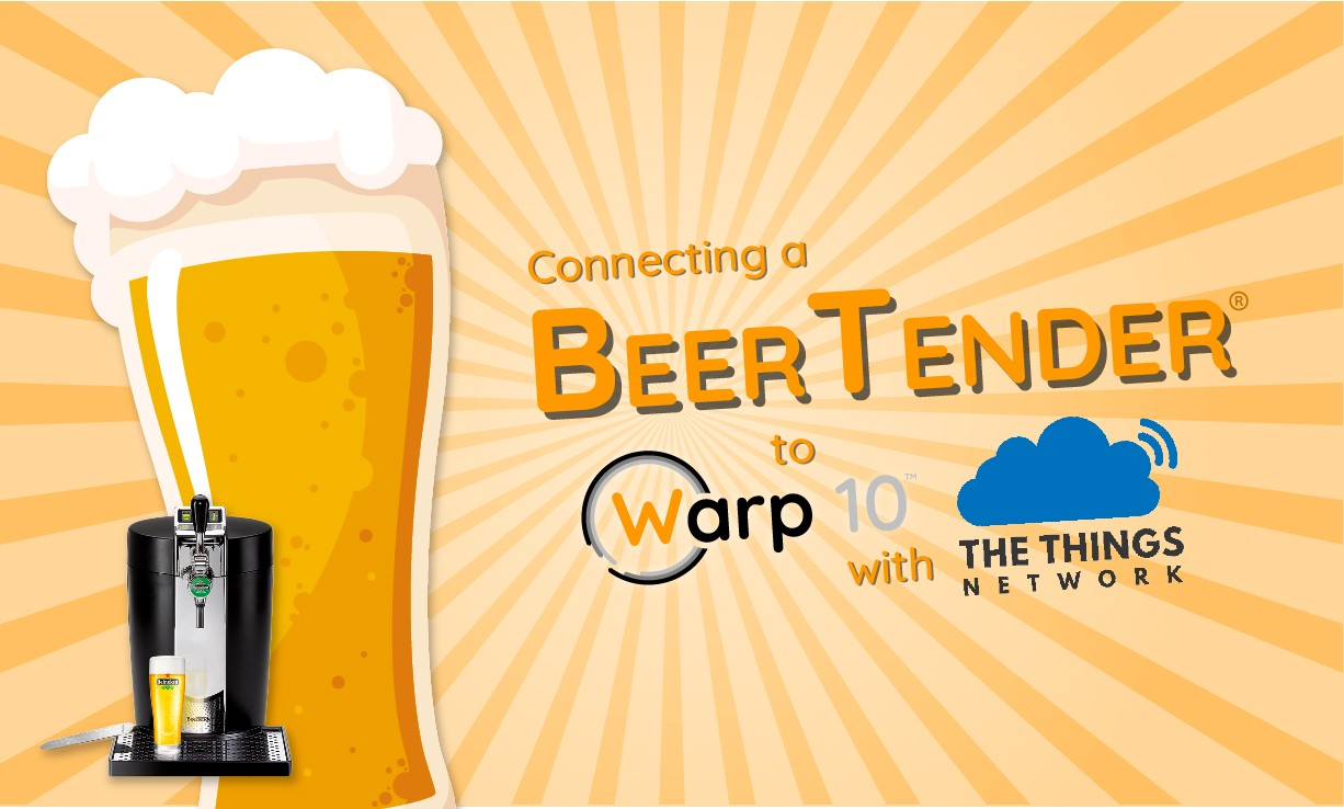Connecting a BeerTender to Warp 10 using MQTT on LoRaWan with TheThingsNetwork