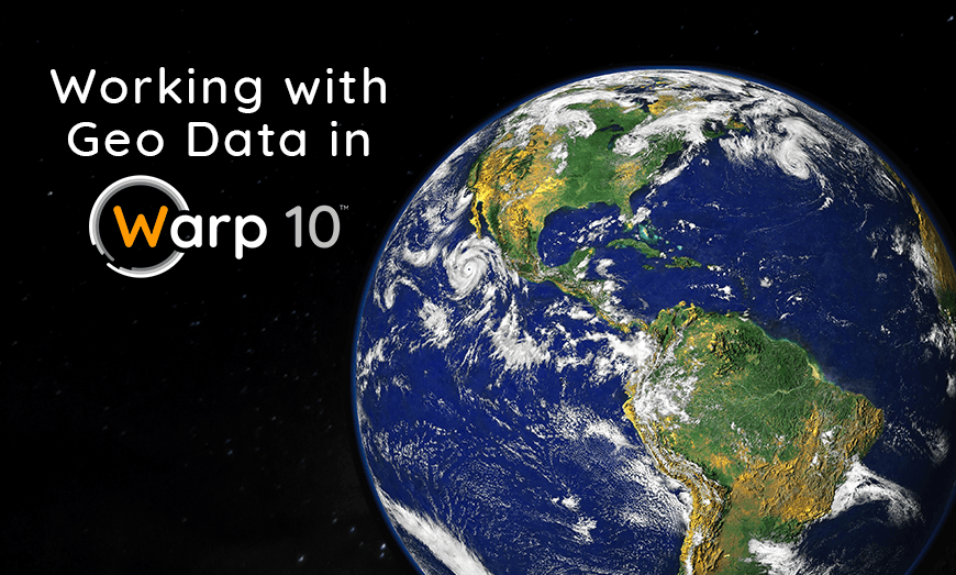 Working with geo data in Warp 10, the Planet earth