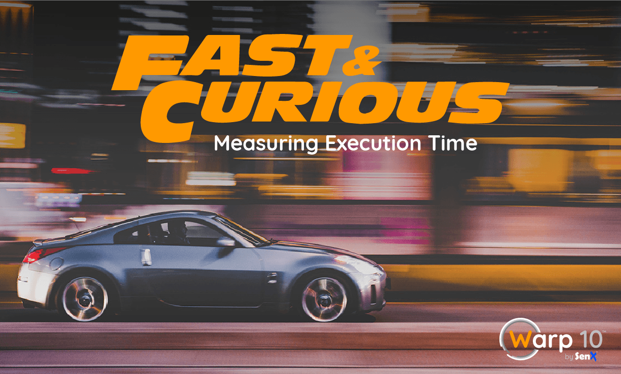 Fast & Curious: Measuring Execution Time