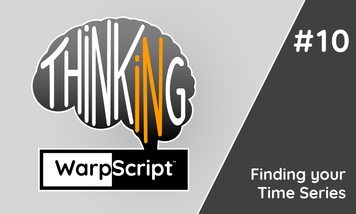 Thinking in WarpScript #10: Finding your Time Series. Directory