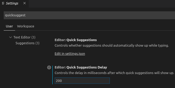 Settings. Quick suggestions delay: 20