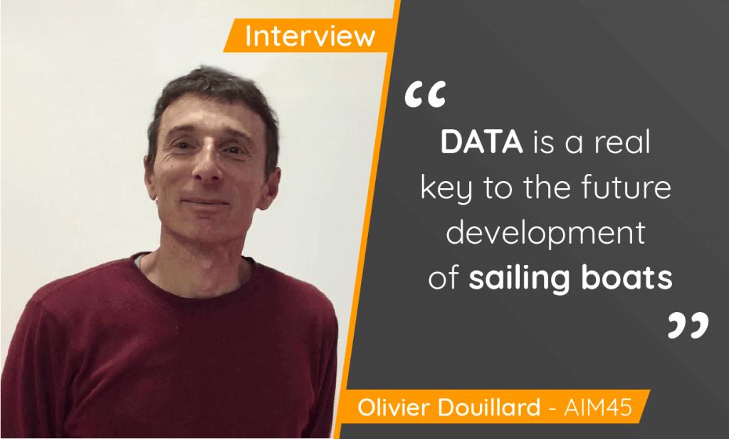 Interview Olivier Douillard from AIM45