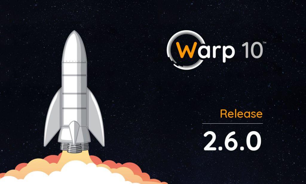 Warp 10 release 2.6.0